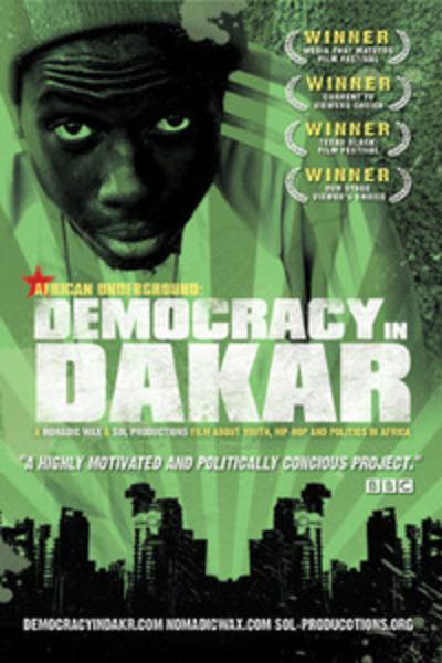 African Underground:Democracy in Dakar.
